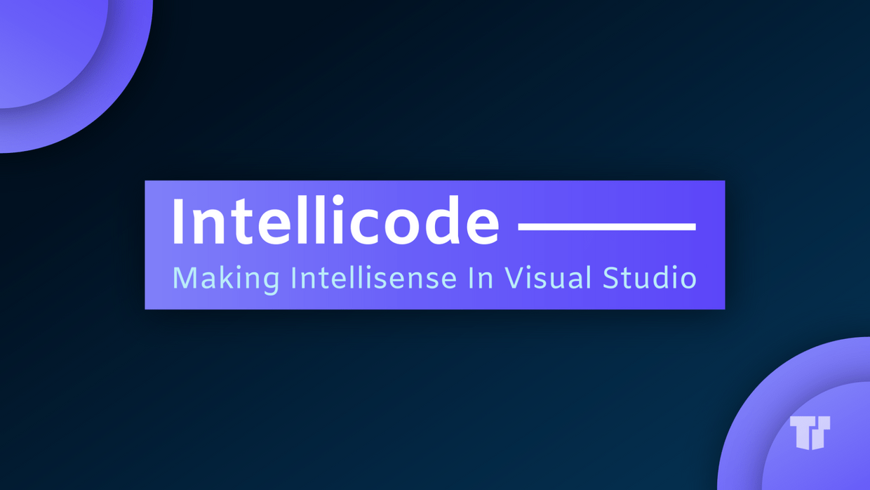 IntelliCode Making IntelliSense In Visual Studio cover image