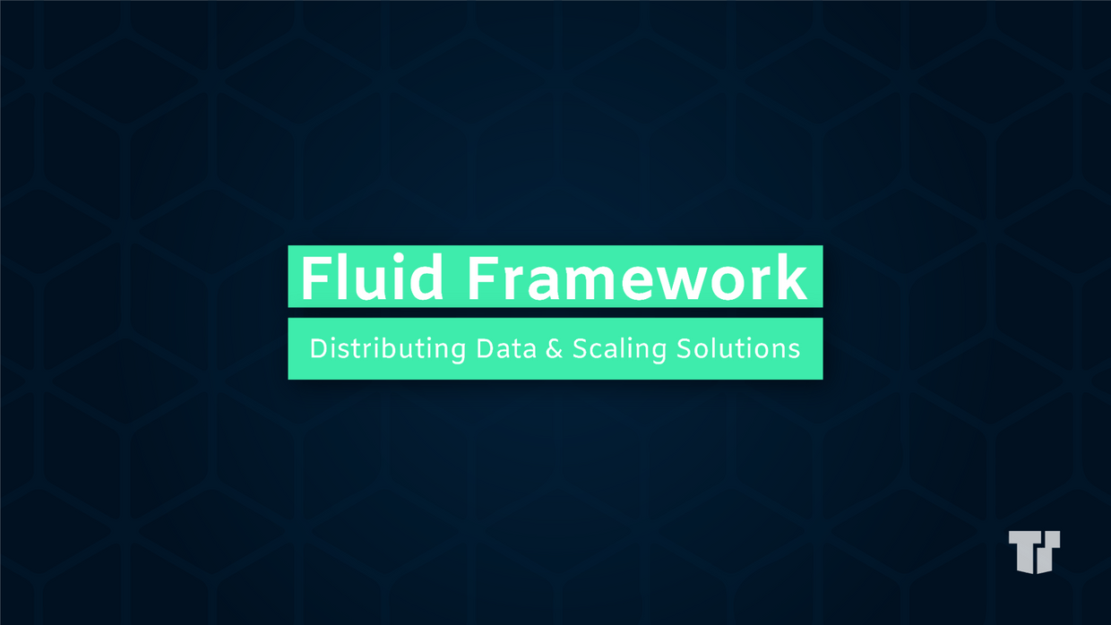 Fluid Framework: Distributing Data & Scaling Solutions cover image