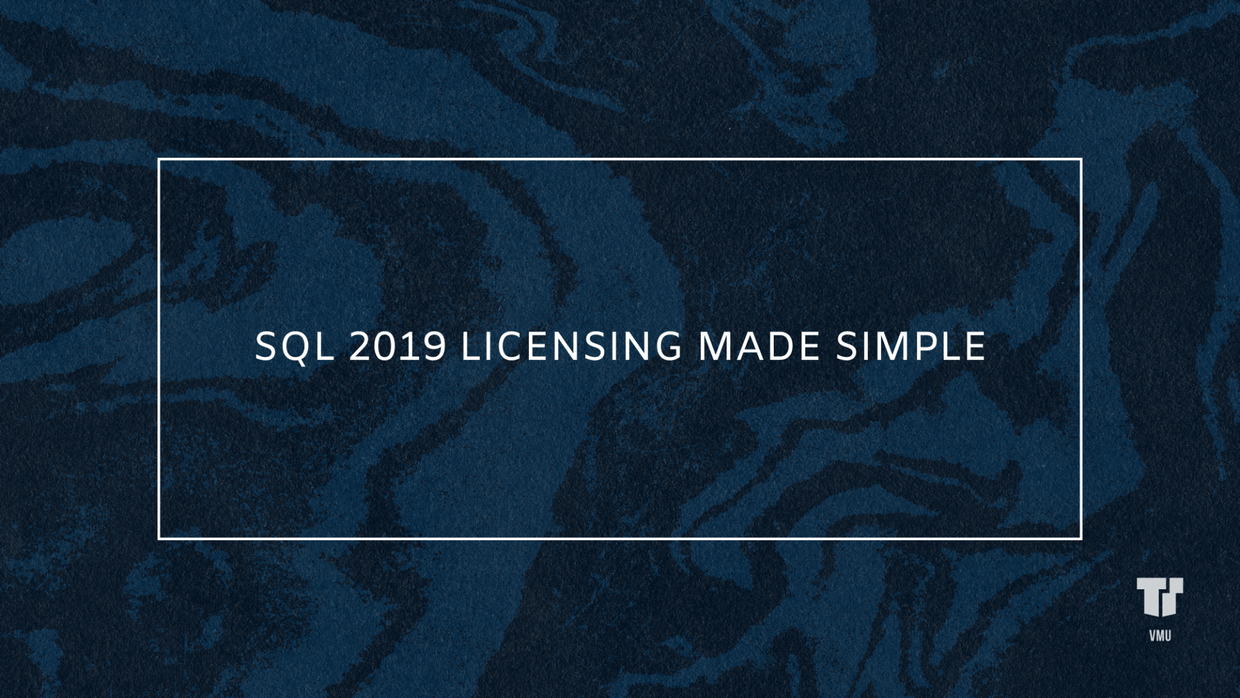 SQL 2019 Licensing Made Simple cover image