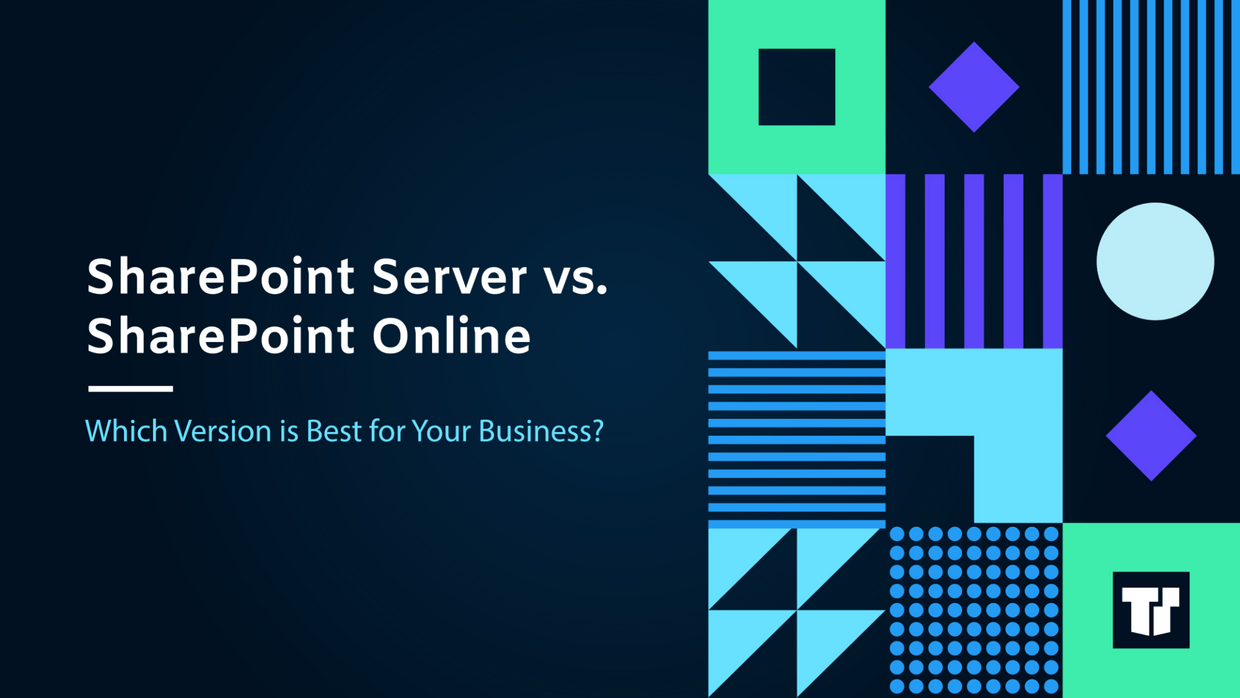 SharePoint Server vs. SharePoint Online: Which Version is Best for Your Business? cover image