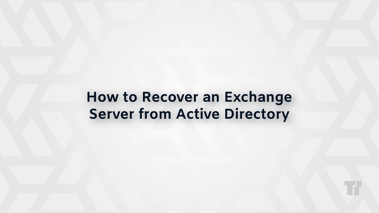 How to Recover an Exchange Server from Active Directory cover image