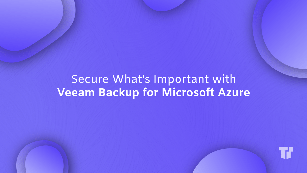 Secure What's Important with Veeam Backup for Azure cover image