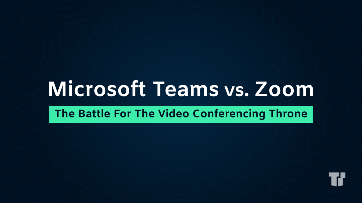 Teams vs. Zoom: The Battle For The Video Conferencing Throne cover image