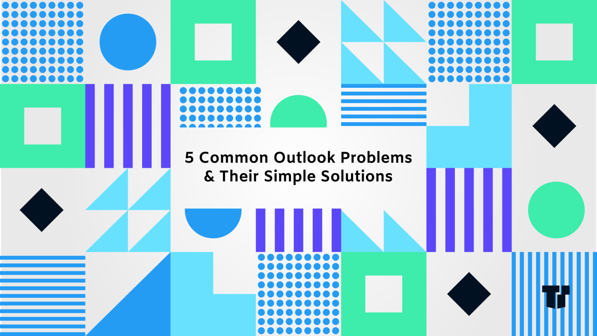 5 Common Outlook Problems & Their Simple Solutions cover image