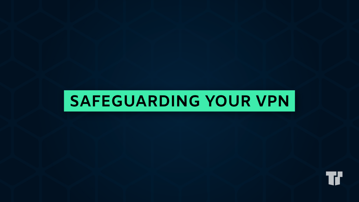 Safeguarding your VPN cover image