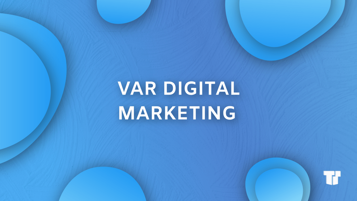 VAR Digital Marketing Explained cover image