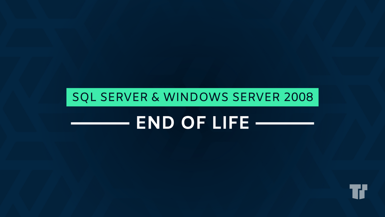 SQL Server & Windows Server 2008 End of Life cover image